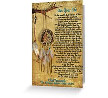 """Live Your Life"",Chief Tecumseh watercolor effect Greeting Card"