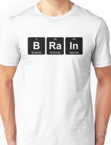 B Ra In - Brain - Periodic Table - Chemistry - Chest Unisex T-Shirt