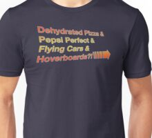 Why Don't We Have _____ Yet? Unisex T-Shirt