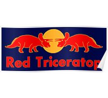 Prehistoric energy drink, Red Triceratop Poster