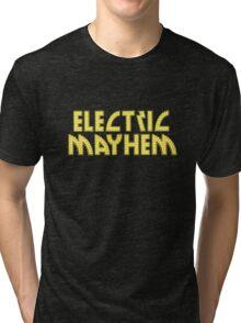 Electric Mayhem Tri-blend T-Shirt