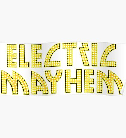 Electric Mayhem Poster