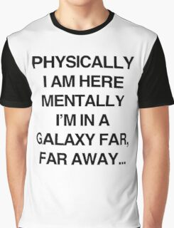Galaxy Far Far Away Graphic T-Shirt