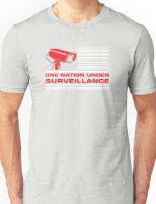 One Nation Under Surveillance Unisex T-Shirt