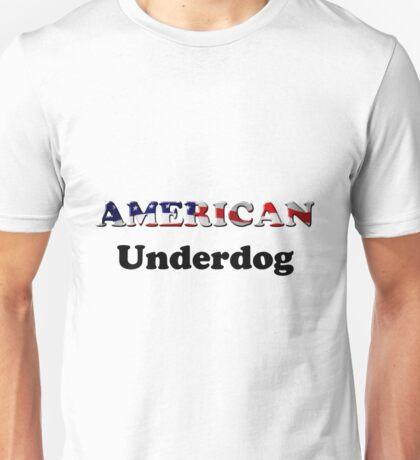 American Underdog - Are We Unisex T-Shirt