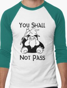 YOU SHALL NOT PASS! Men's Baseball ¾ T-Shirt