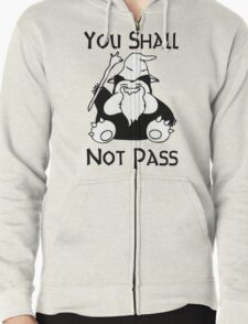 YOU SHALL NOT PASS! Zipped Hoodie