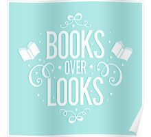 Books over looks Poster