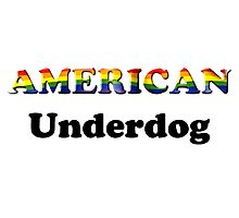 American Underdog - Free To Be Photographic Print