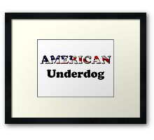 American Underdog - Are We Framed Print