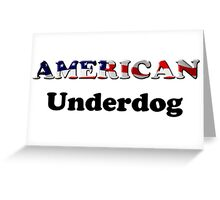 American Underdog - Are We Greeting Card