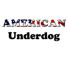 American Underdog - Are We Photographic Print