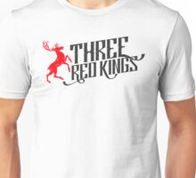 Three Red Kings Shirt Unisex T-Shirt