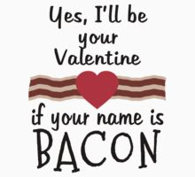 Anti Valentine BACON Funny Design Kids Tee