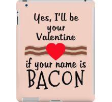 Anti Valentine BACON Funny Design iPad Case/Skin