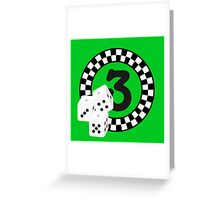 Bunco Dices - Table No Three VRS2 Greeting Card
