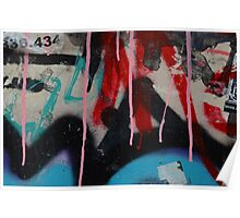 Graffiti with paint drips Poster