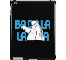 Baymax BA Da La La  iPad Case/Skin