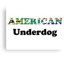 American Underdog - South Africa Canvas Print