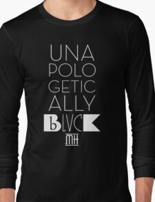 Unapologetically Black Long Sleeve T-Shirt