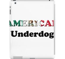 American Underdog - Mexico iPad Case/Skin