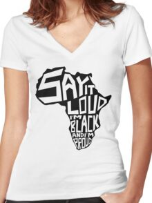 SAY IT LOUD: Africa Women's Fitted V-Neck T-Shirt