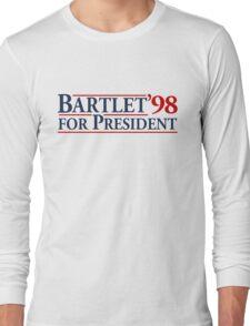Bartlet for President Long Sleeve T-Shirt