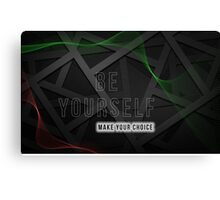 Make Your Choice Canvas Print