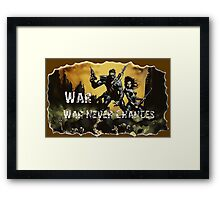 Fallout Classic, war, war never changes Framed Print