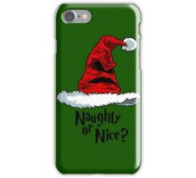 Naughty or Nice? iPhone Case/Skin