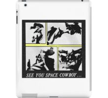Cowboy Bebop - See you space cowboy... iPad Case/Skin