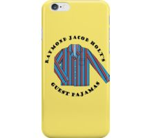 Raymond Jacob Holt's Guest Pajamas iPhone Case/Skin
