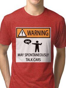 Spontaneously Talks About Cars Tri-blend T-Shirt