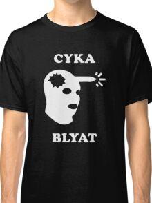 Cyka Blyat (White) Classic T-Shirt