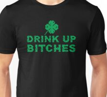 Drink Up, St Paddy's Day Humorous  T-shirt Unisex T-Shirt