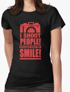 Photographer - I Shoot People Womens Fitted T-Shirt