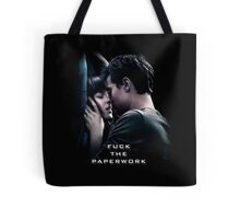 Fuck the Paperwork - Fifty Shades of Grey Tote Bag
