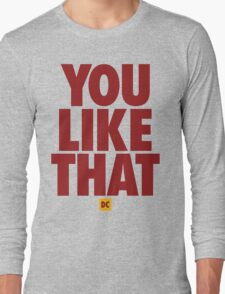 Redskins You Like That Cousins DC Football by AiReal Apparel Long Sleeve T-Shirt