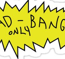 Head Bangers Only Sticker