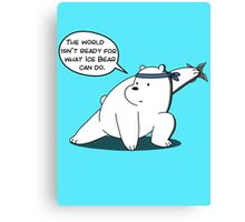 The world isn't ready for what Ice Bear can do - We Bare Bears - Cartoon Network Canvas Print