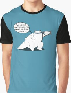 The world isn't ready for what Ice Bear can do - We Bare Bears - Cartoon Network Graphic T-Shirt