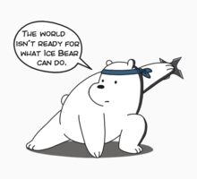 The world isn't ready for what Ice Bear can do - We Bare Bears - Cartoon Network Kids Tee