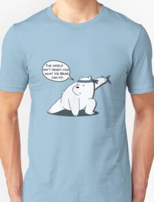 The world isn't ready for what Ice Bear can do - We Bare Bears - Cartoon Network Unisex T-Shirt