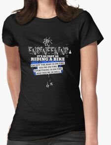 Engineering Is Easy Like Riding A Bike Womens Fitted T-Shirt