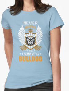 A WOMAN WITH A  BULLDOG T-Shirt