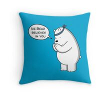 Ice Bear Believes In You - We Bare Bears - Cartoon Network Throw Pillow