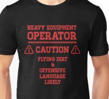 Heavy Equipment Operator Caution Unisex T-Shirt