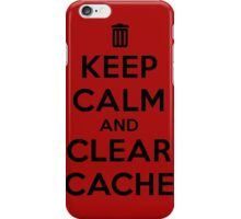 Keep calm and clear cache iPhone Case/Skin