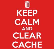 Keep calm and clear cache v2 One Piece - Short Sleeve