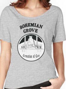 Bohemian Grove Cremation of Care Women's Relaxed Fit T-Shirt
